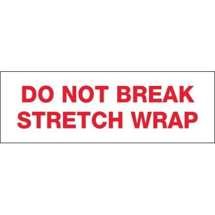 "Do Not Break Stretch Wrap Tape, 3"" x 110 yds., 2.2 Mil Thick"