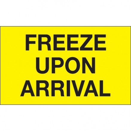 """"""" Freeze Upon Arrival"""" Fluorescent Yellow Climate Labels, 3 x 5"""""""