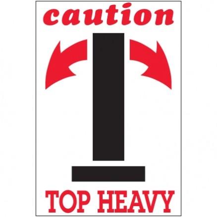 """"""" Caution - Top Heavy"""" Arrow Labels, 4 x 6"""""""