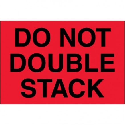 """ Do Not Double Stack"" Fluorescent Red Labels, 4 x 6"""
