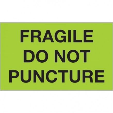 """ Fragile - Do Not Puncture"" Green Labels, 3 x 5"""