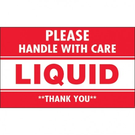 """ Please Handle With Care - Liquid - Thank You"" Labels, 3 x 5"""