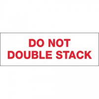 """Do Not Double Stack... Tape, 2"""" x 110 yds., 2.2 Mil Thick"""