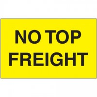 """"""" No Top Freight"""" Fluorescent Yellow Labels, 3 x 5"""""""