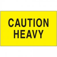 """ Caution - Heavy"" Fluorescent Yellow Labels, 3 x 5"""