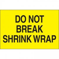 """ Do Not Break Shrink Wrap"" Fluorescent Yellow Labels, 2 x 3"""