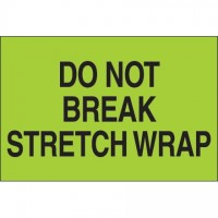 """ Do Not Break Stretch Wrap"" Green Labels, 2 x 3"""
