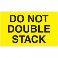 """"""" Do Not Double Stack"""" Fluorescent Yellow Labels, 3 x 5"""""""