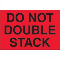 """"""" Do Not Double Stack"""" Fluorescent Red Labels, 2 x 3"""""""
