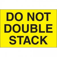 """ Do Not Double Stack"" Fluorescent Yellow Labels, 2 x 3"""