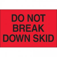 """ Do Not Break Down Skid"" Fluorescent Red Labels, 2 x 3"""