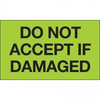 """"""" Do Not Accept If Damaged"""" Green Labels, 3 x 5"""""""