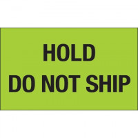 """"""" Hold - Do Not Ship"""" Green Labels, 3 x 5"""""""