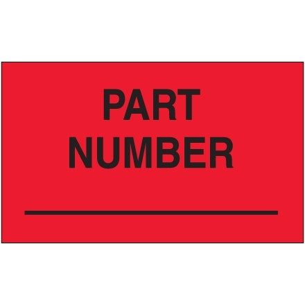 """Fluorescent Red """"Part Number"""" Production Labels, 3 x 5"""""""
