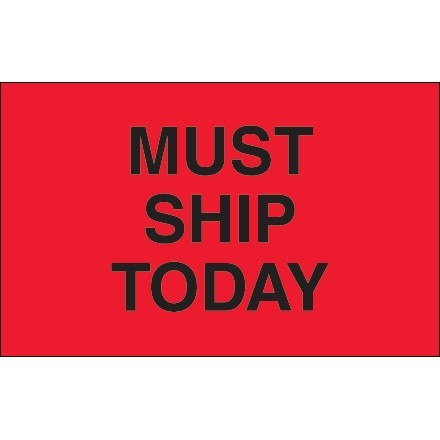 "Fluorescent Red ""Must Ship Today"" Production Labels, 1 1/4 x 2"""