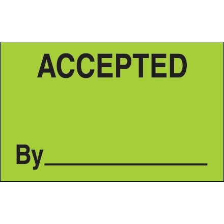 """Fluorescent Green """"Accepted By"""" Production Labels, 1 1/4 x 2"""""""