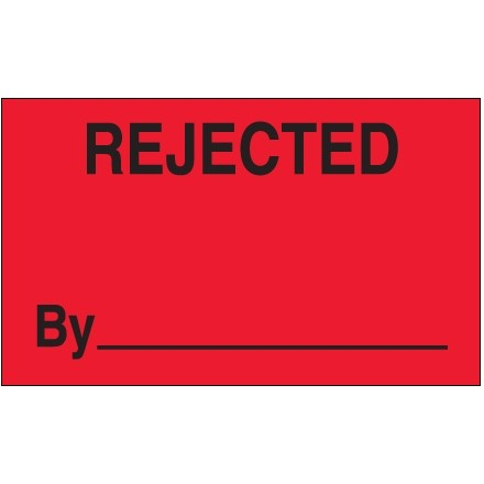 """Fluorescent Red """"Rejected By"""" Production Labels, 3 x 5"""""""