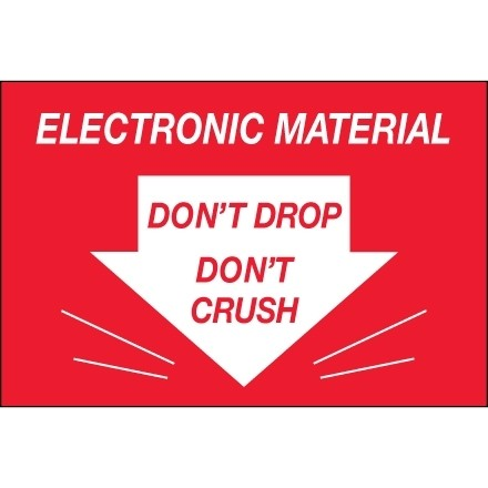 """"""" Don't Drop Don't Crush - Electronic Material"""" Labels, 2 x 3"""""""