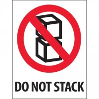 "International Safe Handling Labels -"" Do Not Stack"", 3 x 4"""