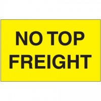 """ No Top Freight"" Fluorescent Yellow Labels, 3 x 5"""