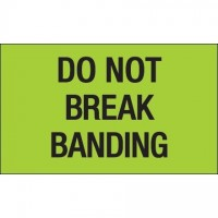 """ Do Not Break Banding"" Green Labels, 3 x 5"""