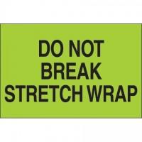 """ Do Not Break Stretch Wrap"" Green Labels, 2 x 3"""
